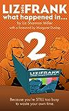Liz Tells Frank: Volume 2