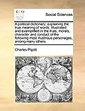A Political Dictionary, Charles Pigott, 1170984401