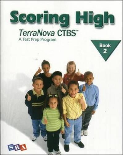 Scoring High TerraNova CTBS: A Test Prep Program,  Grade 2