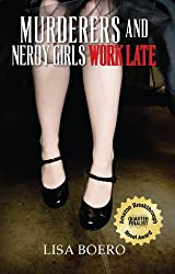 Murderers and Nerdy Girls Work Late (Nerdy Girls Murder Mysteries Book 1)
