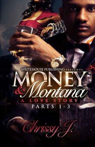 Money & Montana: A Love Story ebook