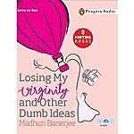 Losing My Virginity | Madhuri Banerjee