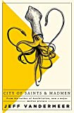 Book cover from City of Saints and Madmen by Jeff VanderMeer
