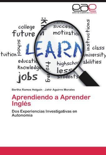 Aprendiendo a Aprender Inglés: Dos Experiencias Investigativas en Autonomía (Spanish Number)