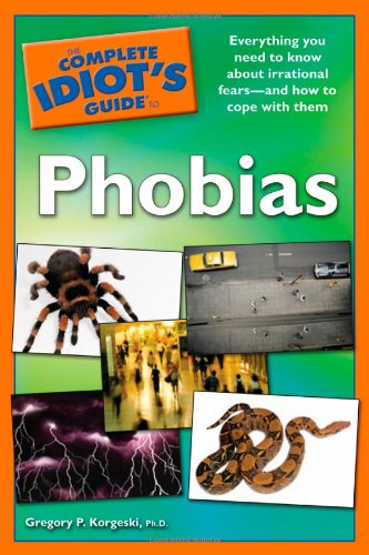 Download The Complete Idiot's Guide to Phobias PDF