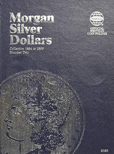Morgan Silver Dollar Folder Number Two: Starting 1884
