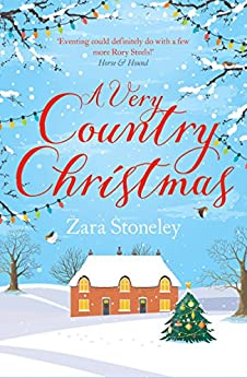 A Very Country Christmas: A Free Christmas Short Story (The Tippermere Series) by [Stoneley, Zara]
