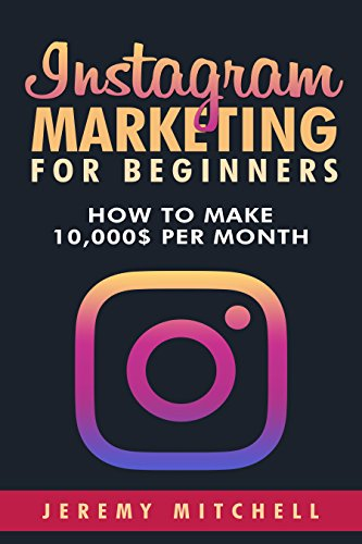 Instagram Marketing for Beginners: How to make 10,000$ per month (Best Hospital Marketing Campaigns)