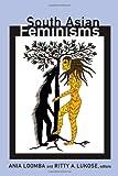 South Asian Feminisms, , 082235179X