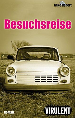 Besuchsreise (German Edition)