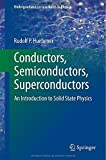 Conductors, Semiconductors, Superconductors : An Introduction to Solid State Physics, Huebener, Rudolf, 3319091409