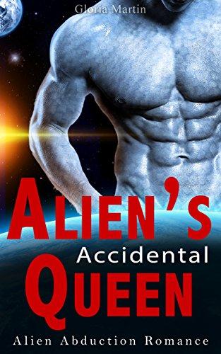 Alien's Accidental Queen: Alien Romance
