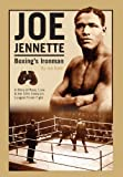 Joe Jennette: Boxing's Ironman, Joe Botti, 0979982278