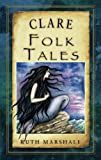 County Clare has a rich heritage of myths and legends which is uniquely captured in this collection of traditional tales from the county. Discover the tales surrounding the tomb of the sun goddess Grianne in the village that bears her name, the caves...
