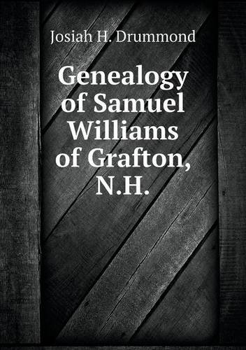 Genealogy of Samuel Williams of Grafton, N.H pdf epub