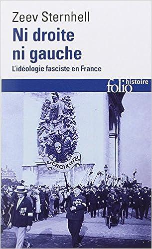 Lire en ligne Ni droite ni gauche: L'idéologie fasciste en France epub pdf