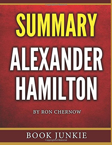Alexander Hamilton: Summary