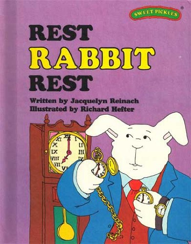 Rest, Rabbit, Rest (Sweet Pickles Series)