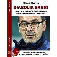 Diabolik Sarri (I coriandoli) (Italian Edition)