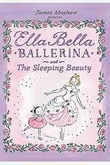 Ella Bella Ballerina and The Sleeping Beauty (Ella Bella Ballerina Series) Hardcover