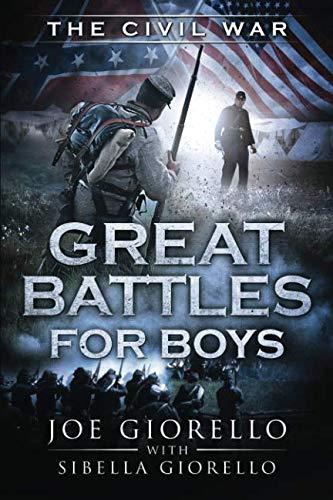 Great Battles for Boys: Civil War (Volume 4) -