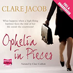 Ophelia in Pieces Audiobook