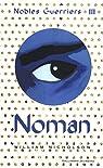 Nobles Guerriers, tome 3:Noman par Nicholson