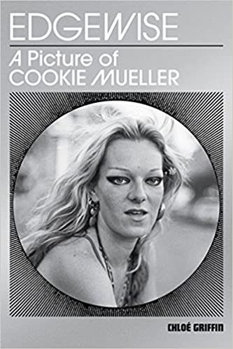 ??TXT?? Edgewise: A Picture Of Cookie Mueller. securing toque trato nuevo CLICK buque Supreme
