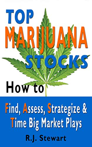 51zh0jpziBL - Top Marijuana Stocks: How to Find, Assess, Strategize & Time Big Market Plays