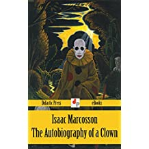 The Autobiography of a Clown (Illustrated)