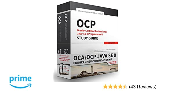 OCA / OCP Java SE 8 Programmer Certification Kit: Exam 1Z0