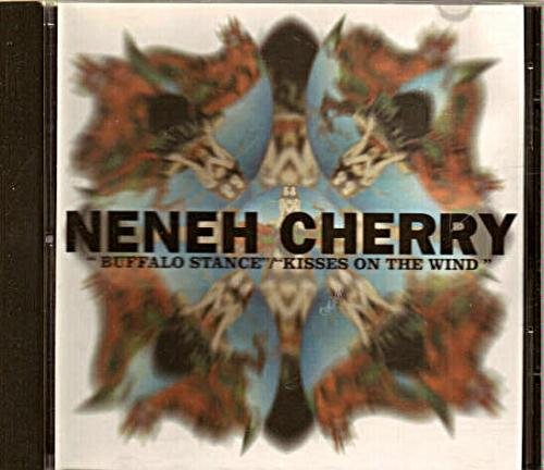 Neneh Cherry - Buffalo Stance / Kisses In The Wind - Zortam Music