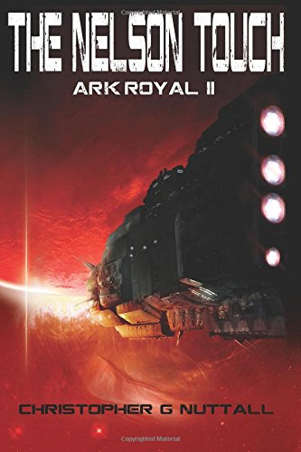 Read Online The Nelson Touch (Ark Royal) (Volume 2) pdf