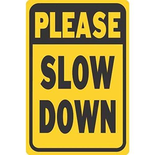 please slow down - 6