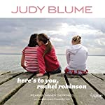 Here's to You, Rachel Robinson | Judy Blume