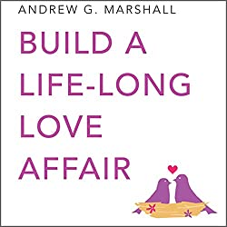 Build a Lifelong Love Affair