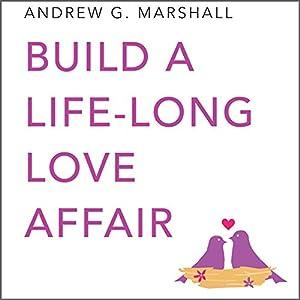 Build a Lifelong Love Affair Audiobook