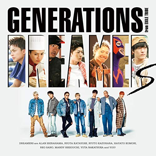 GENERATIONS from EXILE TRIBE  / DREAMERS(CD+DVD)