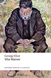 img - for Silas Marner: The Weaver of Raveloe (Oxford World's Classics) book / textbook / text book