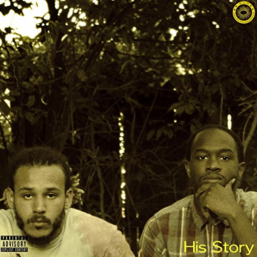 His Story (feat. Mixed Breed Gray-Soul) [Explicit]
