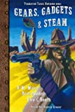 img - for Gears, Gadgets, & Steam (Tinkered Tales) (Volume 1) book / textbook / text book