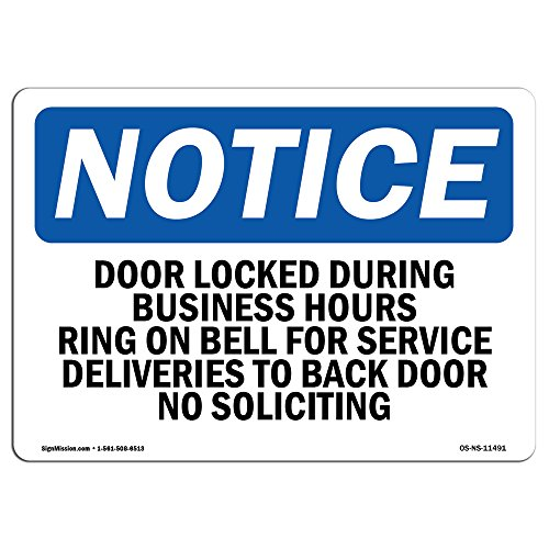 OSHA Notice Sign - Door Locked During Business Hours Ring Bell | Choose from: Aluminum, Rigid Plastic or Vinyl Label Decal | Protect Your Business, Work Site, Warehouse & Shop Area |  Made in The USA by SignMission