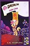 My Little Pony: Daring Do and the Eternal Flower
