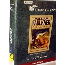 Amazon william faulkner childrens books books as i lay dying by william faulkner unabridged 8 audio cassettes read by wolfram kandinsky fandeluxe Images