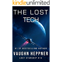 The Lost Tech (Lost Starship Series Book 13)