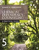 Chemical Dependency Counseling 5th Edition