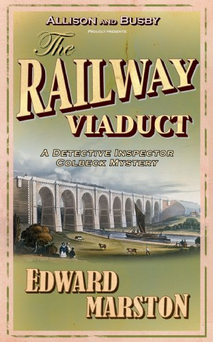 (The Railway Viaduct (The Railway Detective series Book 3))