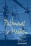 Pathways to Heaven, Holger Jebens, 1845450051
