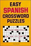 Easy Spanish Crossword Puzzles (Language - Spanish) (English and Spanish Edition)