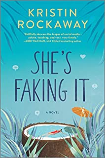 Book Cover: She's Faking It: A Novel